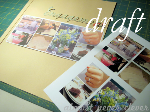 Wedding Scrapbook Enagement Page Draft