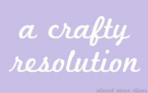 New Year's Craft Resolution