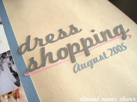 Wedding Dress Shopping Scrapbook Layout