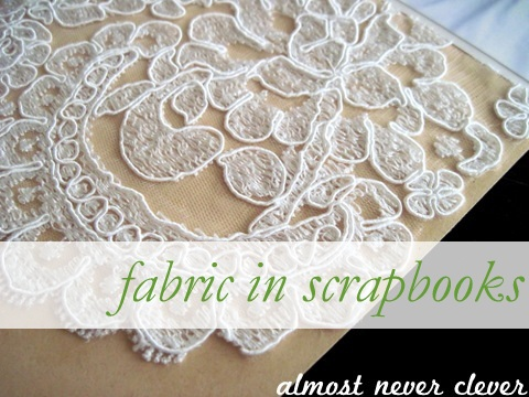 Fabric in Scrapbooks