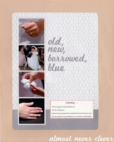 Something Old New Borrowed Blue Wedding Scrapbook Page