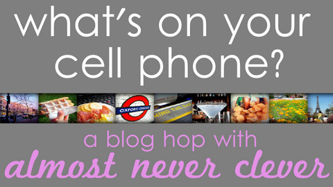 Cell Phone Photo Blog Hop