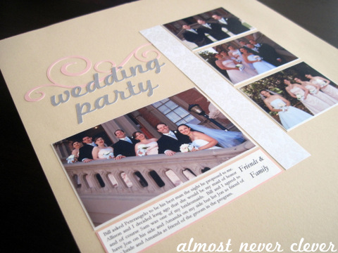 Wedding Party Wedding Scrapbook Layout