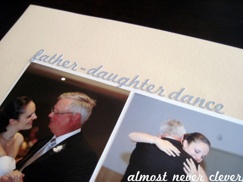 Wedding Scrapbook Father-Daughter, Mother-Son Dance Layout