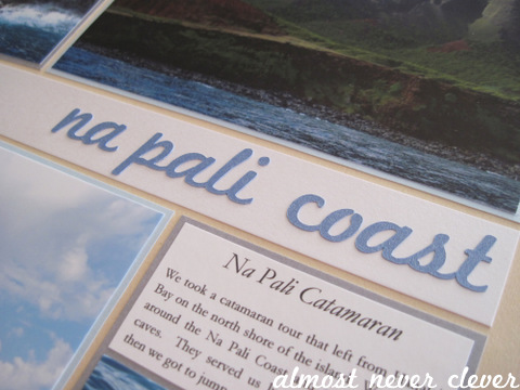 Na Pali Coast Honeymoon Scrapbook Layout by Almost Never Clever