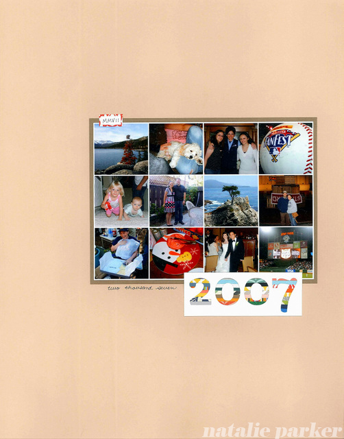 2007 Scrapbook Title Page by Natalie Parker