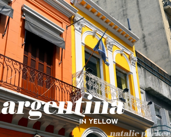 Argentina in Yellow by Natalie Parker