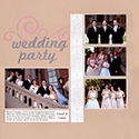 Wedding Party Scrapbook Page