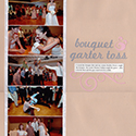Wedding Bouquet and Garter Toss Scrapbook Page
