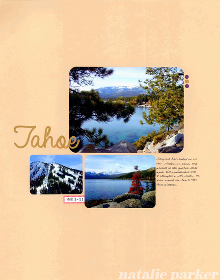 Lake Tahoe Scrapbook Layout by Natalie Parker
