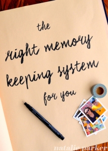 The Right Memory Keeping System by Natalie Parker