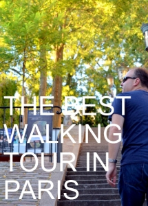Best Walking Tour in Paris