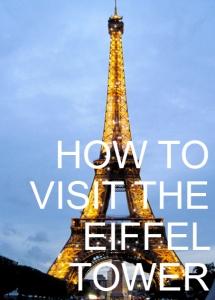 How to Visit the Eiffel Tower
