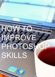 Improving Photoshop Skills by Natalie Parker