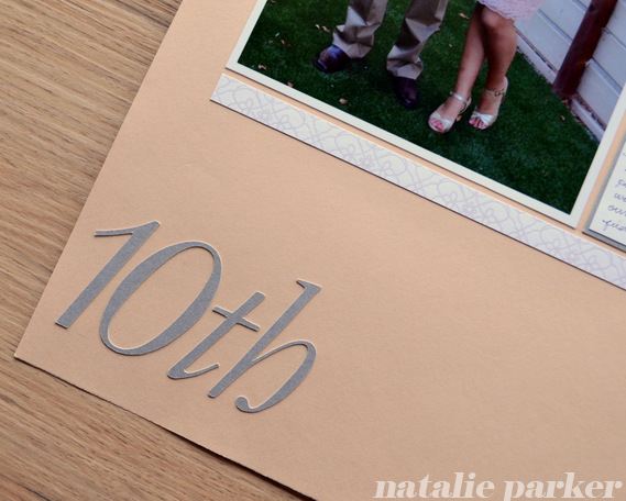 10th Anniversary Scrapbook Layout by Natalie Parker